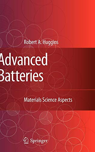 Advanced Battery Systems - Advanced Batteries: Materials Science Aspects