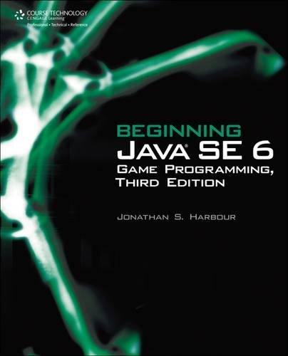 Beginning Java SE 6 Game Programming