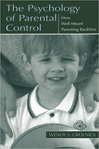 Amazon the psychology of parental control how well meant the psychology of parental control how well meant parenting backfires 1st edition fandeluxe Choice Image