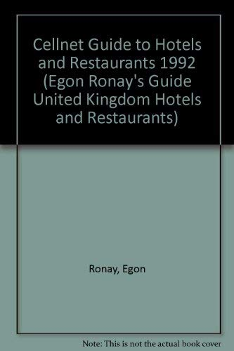 Egon Ronay's Cellnet Guide: 1992 Hotels and Restaurants (EGON RONAY'S GUIDE UNITED KINGDOM HOTELS...