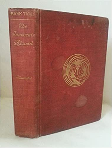 The Innocents Abroad Or The New Pilgrims Progress Vol I Mark