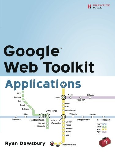 Google Web Toolkit Applications by Addison-Wesley Professional