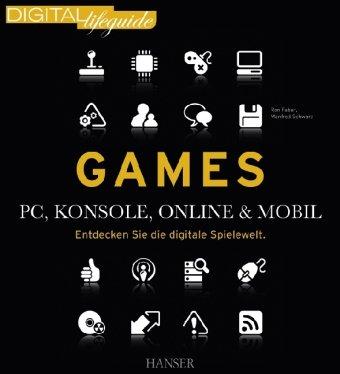 [PDF] Games ? PC, Konsole, online & mobil: Entdecken Sie die digitale Spielewelt Free Download | Publisher :  | Category : Computers & Internet | ISBN 10 : 3446422986 | ISBN 13 : 9783446422988