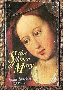 Book The Silence of Mary by Ignacio Larranaga (1991-12-02)