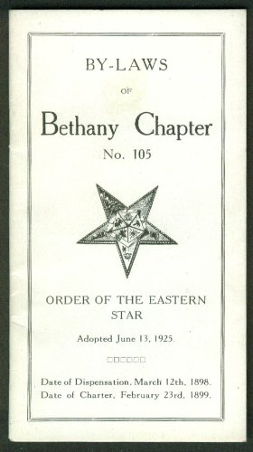 Order of the Eastern Star Bethany Chapter #105 By-Laws 1925