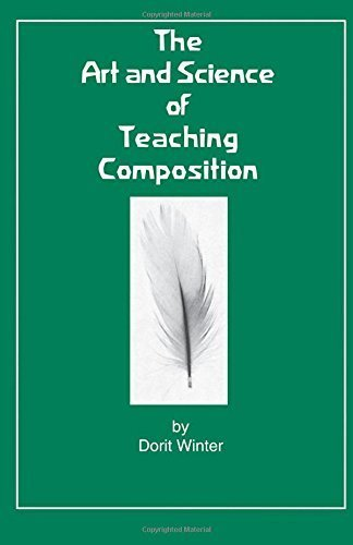 The Art and Science of Teaching Composition by Winter, Dorit (July 3, 2014) Paperback 1