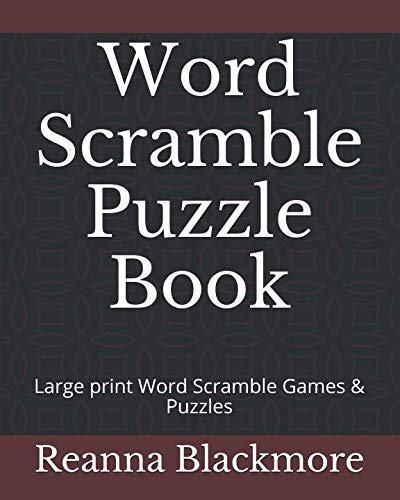 (Word Scramble Puzzle Book: Large print Word Scramble Games &)
