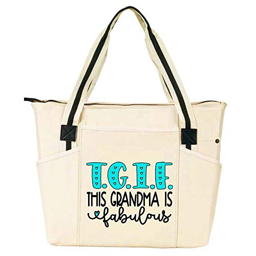 TGIF This Grandma is Fabulous - Grandma Tote Bag for Women - Large, Durable Zippered Totes with Pockets - Perfect Gift for Grandma, Nana, Grandmothers (TGIF Fabulous Grandma (Best Gifts For Grandmother Grandmas)