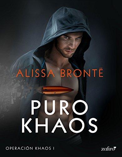 Puro Khaos (Operación Khaos nº 1) (Spanish Edition)