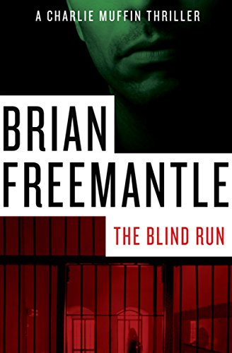 (The Blind Run (The Charlie Muffin Series Book 6))
