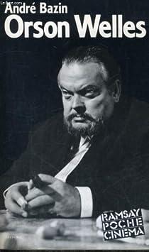Orson Welles par Bazin