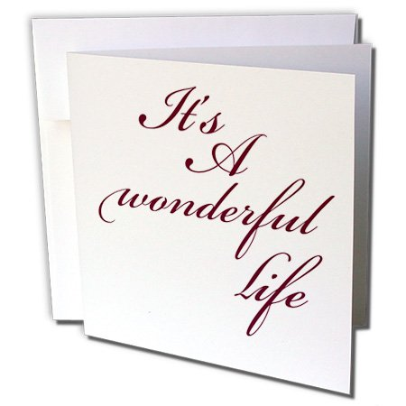 3dRose PS Inspirations - Its A Wonderful Life- Inspirational Sayings - 12 Greeting Cards with envelopes (gc_79141_2)