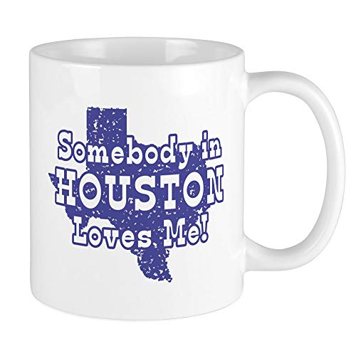 CafePress Somebody In Houston Loves Me! Mug Unique Coffee Mug, Coffee Cup