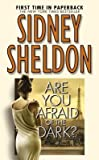 Are You Afraid of the Dark?[ARE YOU AFRAID OF THE DARK][Mass Market Paperback]