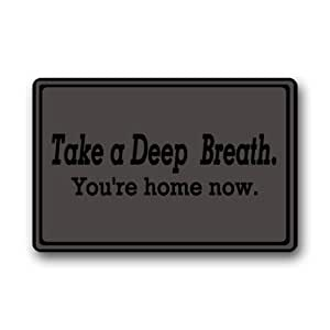 Quick Drying Waterhog door Mat - Personalize with Take A Deep Breath - You're Home Now Doormat