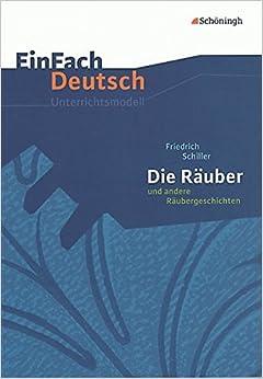 Book Einfach Deutsch: Einfach Deutsch/Schiller/Die Rauber und andere Raubergeschi