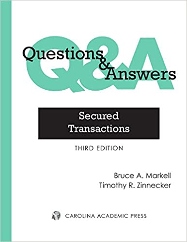 Questions & Answers: Secured Transactions, Multiple-Choice and Short