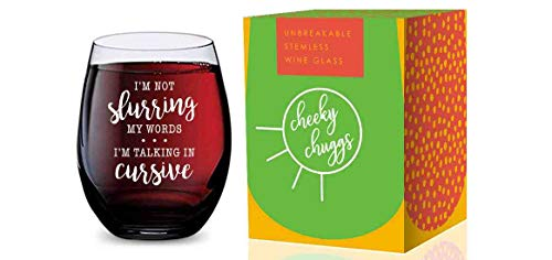 Stemless Wine Glass (Im Not Slurring My Words Im Speaking In Cursive) Made of Unbreakable Tritan Plastic and Dishwasher Safe - 16 ounces (In For Bulk Glasses Sale Wine)