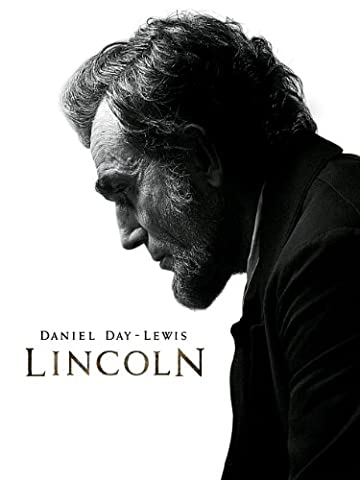 Lincoln (Daniel Day Lewis Lincoln)