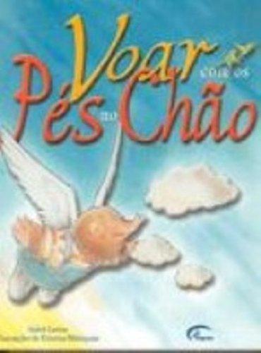 Voar Com Os Pes No Chao (Em Portuguese do Brasil) PDF