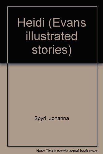 Heidi (Evans illustrated stories)