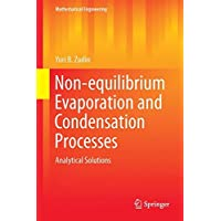 Non-equilibrium Evaporation and Condensation Processes: Analytical Solutions