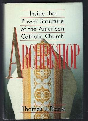 Archbishop: Inside the Power Structure of the American Catholic Church (Reeses Candle)