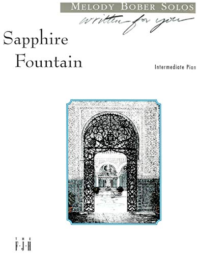 Sapphire Fountain sheet music from the Written for you Melody Bober collection