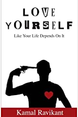 Love Yourself Like Your Life Depends On It Paperback