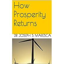How Prosperity Returns