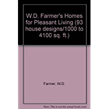 W.D. Farmer's Homes for Pleasant Living (93 house designs/1000 to 4100 sq. ft.)