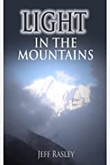 Light in the Mountains -- Namaste, Rakshi, and Electricity in a Himalayan Village: Memoir of a Hoosier Quaker Finding Communal Enlightenment in Basa Nepal (Memoirs of a Thoughtful Travleler Book 3) Kindle Edition