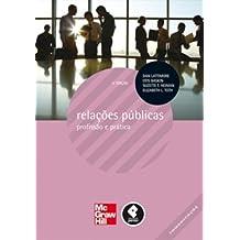 Relações Públicas. Profissão e Prática