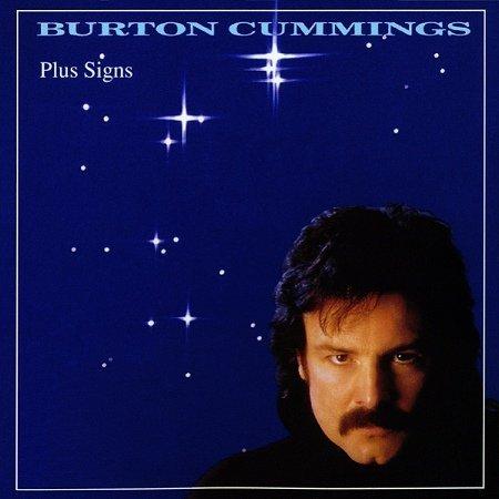 Plus Signs By Burton Cummings (0001-01-01) (Burton Sign)