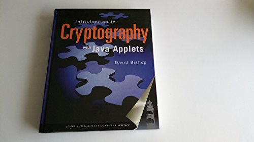 Introduction To Cryptography With Java Applets by Brand: Jones Bartlett Learning