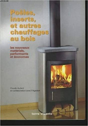En ligne téléchargement gratuit Poêles, inserts et autres chauffages au bois pdf, epub