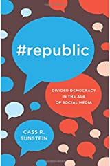 #Republic – Divided Democracy in the Age of Social Media Hardcover