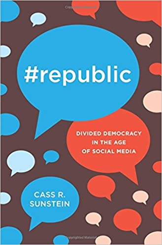 Amazon republic divided democracy in the age of social media amazon republic divided democracy in the age of social media 9780691175515 cass sunstein books fandeluxe Image collections