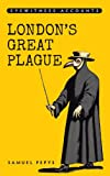 Eyewitness Accounts London's Great Plague