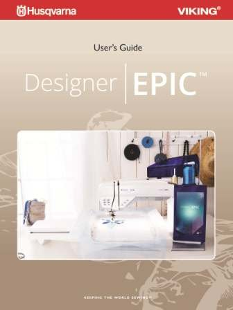 Husqvarna Viking Designer Epic User's Guide COLOR Comb Bound Copy Reprint Of Manual