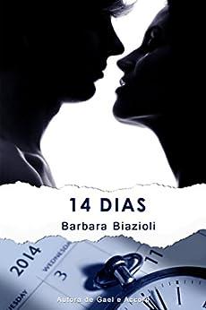 14 Dias por [Biazioli, Barbara]