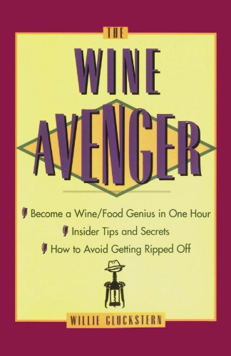 The Wine Avenger by Willie Gluckstern