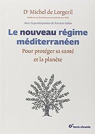 Le nouveau régime méditerranéen par Michel de Lorgeril