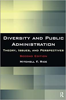 !!VERIFIED!! Diversity And Public Administration: Theory, Issues, And Perspectives. services Investor Eduardo powered mejor