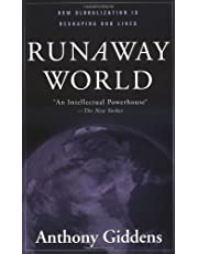 Runaway World: How Globalization is Reshaping Our Lives