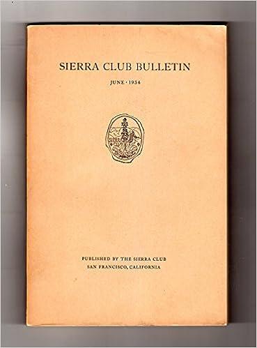 sierra club bulletin june 1934 9 ansel adams photographs john muir ralph waldo emerson in yosemite mount humphreys the devils crags north palisade three teeth of sawtooth ridge