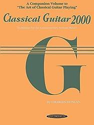 Classical Guitar 2000: Technique for the Contemporary Serious Player