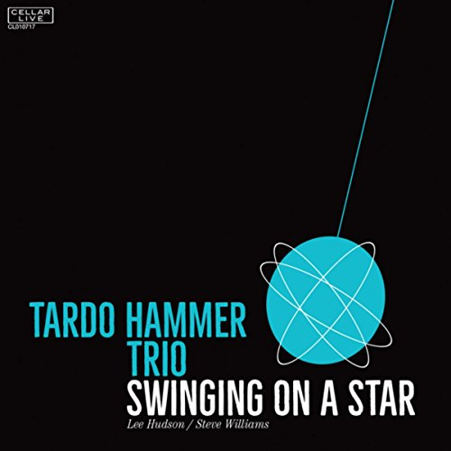 Tardo Hammer Trio-Swinging On A Star-(CL010717)-CD-FLAC-2017-HOUND Download