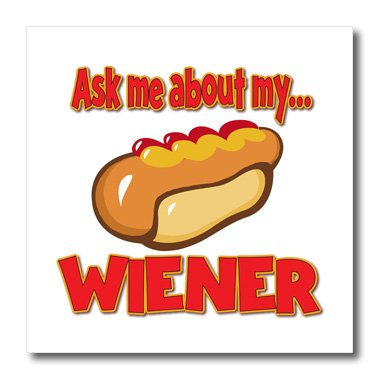 3dRose ht_160890_1 Ask Me About My Wiener Funny Innuendo Hot Dog Design-Iron on Heat Transfer Paper for White Material, 8 by 8-Inch (Hot Dog Iron)