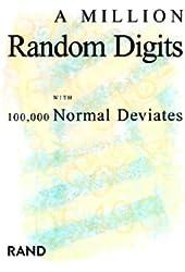A Million Random Digits with 100,000 Normal Deviates